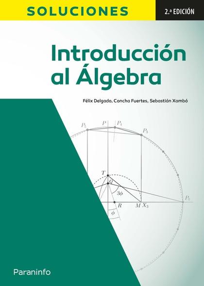INTRODUCCIÓN AL ÁLGEBRA 2ª EDICIÓN: SOLUCIONES.