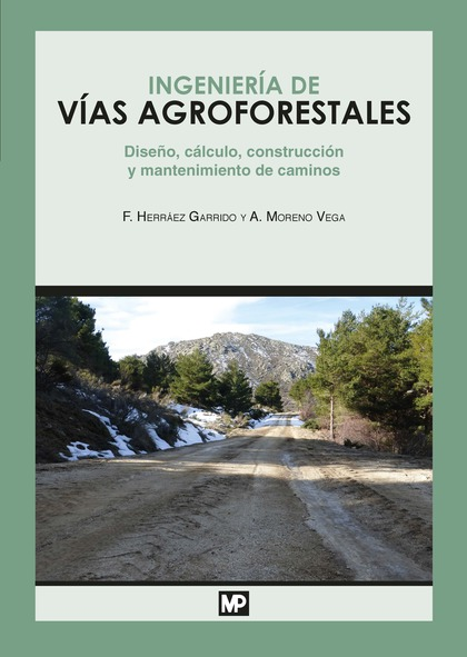 INGENIERÍA DE VÍAS AGROFORESTALES.