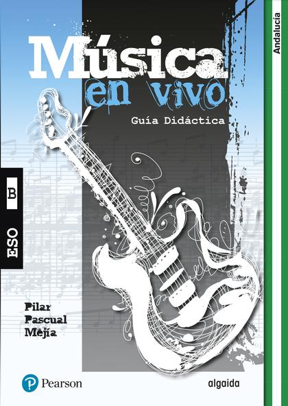 MUSICA EN VIVO A GUÍA DIDÁCTICA (ANDALUCÍA).