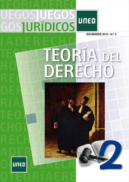 JUEGOS JURÍDICOS : TEORÍA DEL DERECHO 2