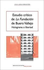 ESTUDIO CRÍTICO DE ´LA FUNDACIÓN´ DE BUERO VALLEJO