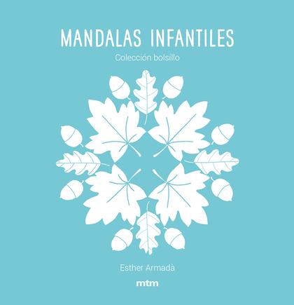 MANDALAS INFANTILES                                                             COLECCIÓN BOLSI