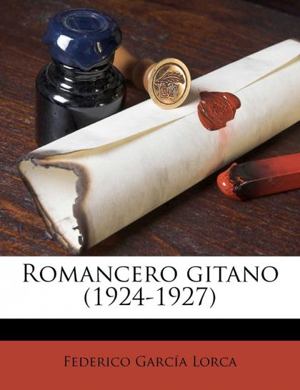 ROMANCERO GITANO (1924-1927)