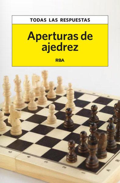APERTURAS DE AJEDREZ.