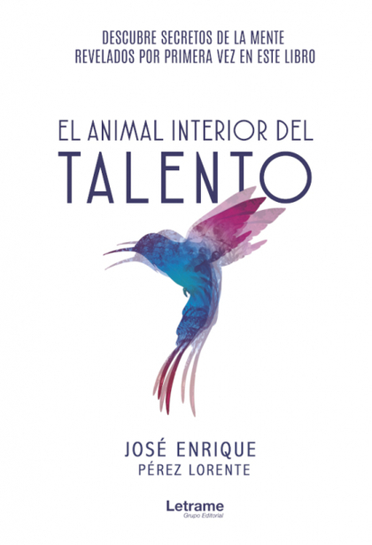 EL ANIMAL INTERIOR DEL TALENTO.