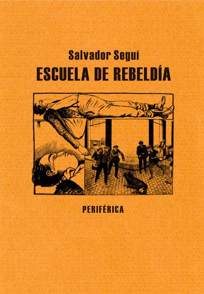 ESCUELA DE REBELDÍA.