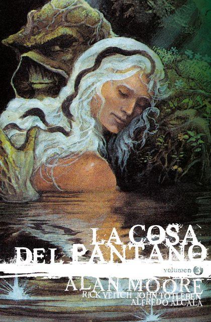 LA COSA DEL PANTANO VOL. III. EDC. DELUXE