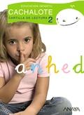 CACHALOTE, EDUCACIÓN INFANTIL, 4 AÑOS. CARTILLA DE LECTURA 2