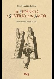 DE FEDERICO A SILVERIO, CON AMOR.