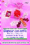 GLAMOUR CON ESTILO: BROCHES, CINTURONES, PRENDEDORES DE FLORES-- CON CUENTAS DE CRISTAL