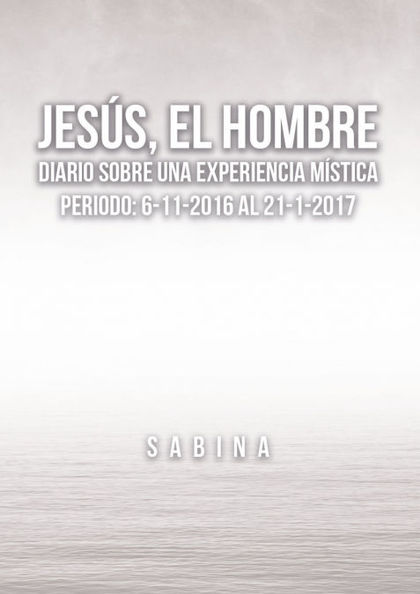 JESÚS, EL HOMBRE.