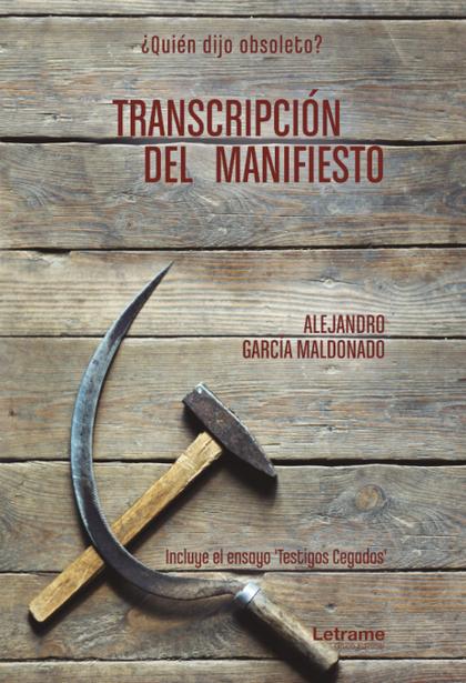 TRANSCRIPCIÓN DEL MANIFIESTO.
