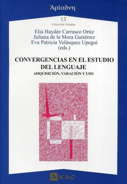 CONVERGENCIAS EN EL ESTUDIO DEL LENGUAJE.