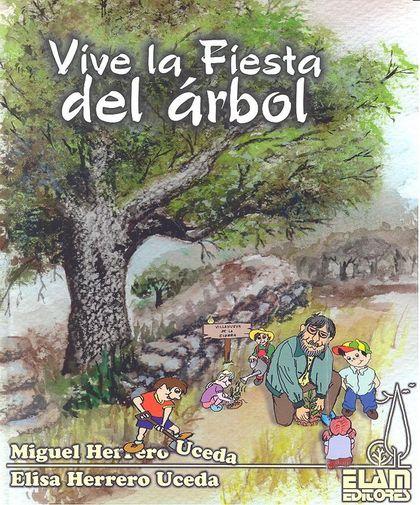 VIVE LA FIESTA DEL ARBOL.
