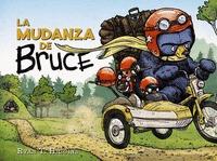 LA MUDANZA DE BRUCE.