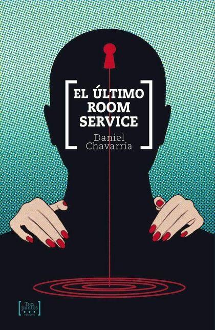EL ÚLTIMO ROOM SERVICE