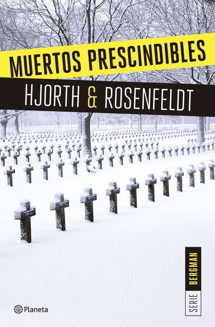 MUERTOS PRESCINDIBLES (SERIE BERGMAN 3).