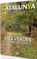 GUIA DE VIES VERDES I CAMINS NATURALS.