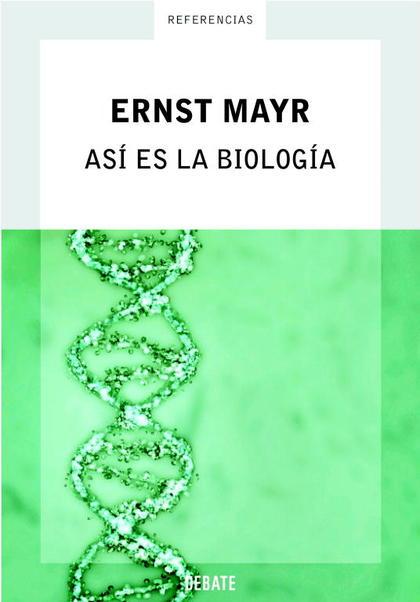 ASI ES LA BIOLOGIA (NUEVA EDICION)