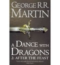 A DANCE WITH DRAGONS 2: AFTER THE FEAST.