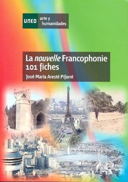 LA NOUVELLE FRANCOPHONIE