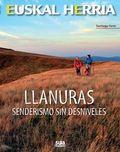 LLANURAS - SENDERISMO SIN DESNIVELES.
