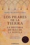 LOS PILARES DE LA TIERRA: LA HISTORIA DETRÁS DE LA NOVELA