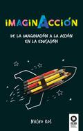 IMAGINACCIÓN                                                                    DE LA IMAGINACI