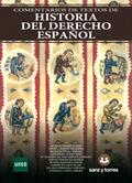 COMENTARIOS DE TEXTOS DE HISTORIA DEL DERECHO ESPAÑOL