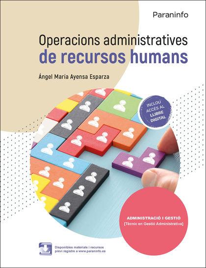 OPERACIONS ADMINISTRATIVES DE RECURSOS HUMANS ED.2021
