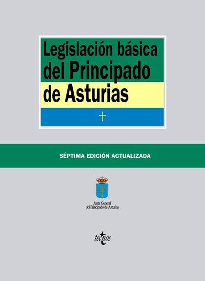 LEGISLACIÓN BÁSICA DEL PRINCIPADO DE ASTURIAS.