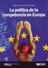 LA POLÍTICA DE LA COMPETENCIA EN EUROPA.