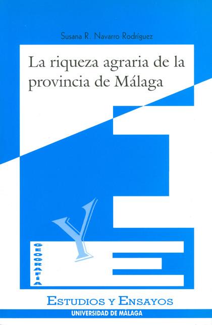 RIQUEZA AGRARIA DE LA PROVINCIA MALAGA