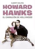 HOWARD HAWKS : EL CAMALEÓN DE HOLLYWOOD