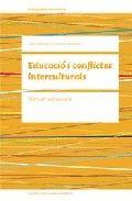 EDUCACIÓ I CONFLICTES INTERCULTURALS