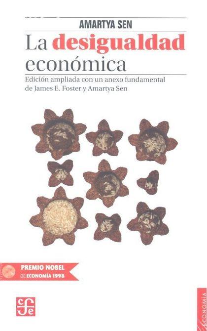 La desigualdad económica. Edición ampliada con un anexo fundamental de James E. Foster y Amarty