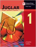 JUGLAR 1, LENGUA Y LITERATURA, 1 ESO