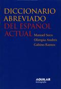 DICCIONARIO ABREVIADO DEL ESPAÑOL ACTUAL (DEA-2)