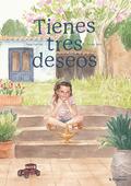 TIENES TRES DESEOS