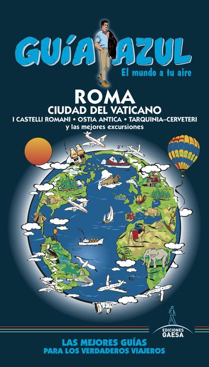 ROMA Y CIUDAD DEL VATICANO