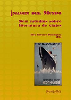IMAGEN DEL MUNDO. SEIS ESTUDIOS SOBRE LITERATURA DE VIAJES