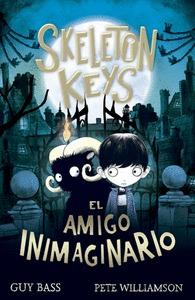 SKELETON KEYS. EL AMIGO INIMAGINARIO.