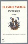 EL EXILIO ANDALUZ EN MÉXICO. CATALOGO