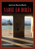 NADIE LO DIRÍA                                                                  (2014-2015)