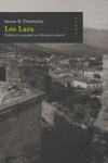 LOS LARA: NOBLEZA Y MONARQUÍA EN LA ESPAÑA MEDIEVAL