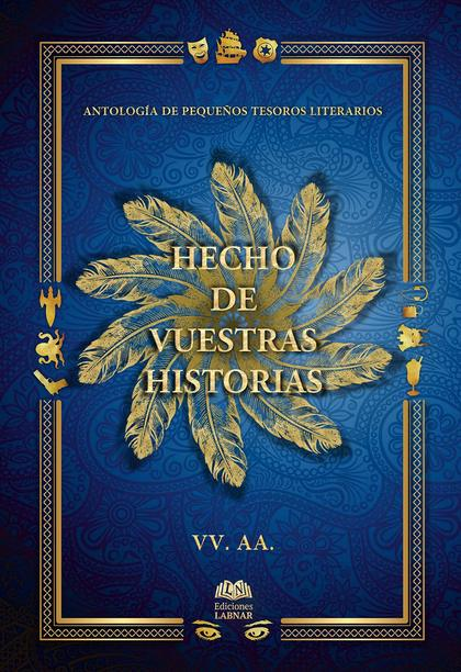 HECHO DE VUESTRAS HISTORIAS.