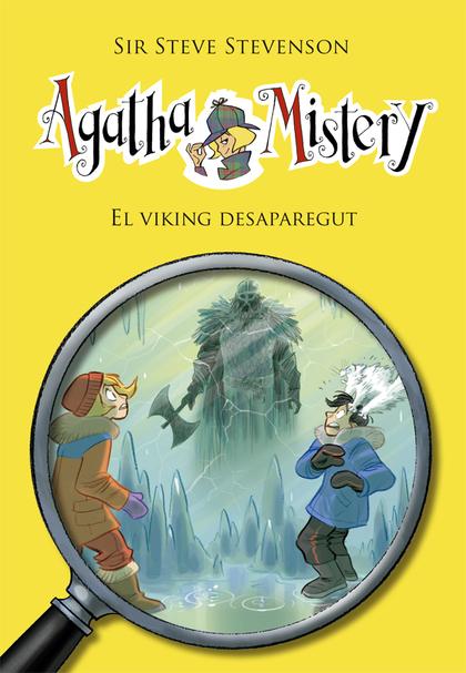 AGATHA MISTERY 28. EL VIKING DESAPAREGUT.