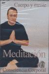 DVD MEDITACION CUERPO Y MENTE CONSCIENCIA CORPORAL