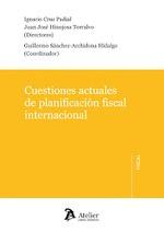 CUESTIONES ACTUALES DE PLANIFICACIÓN FISCAL INTERNACIONAL..