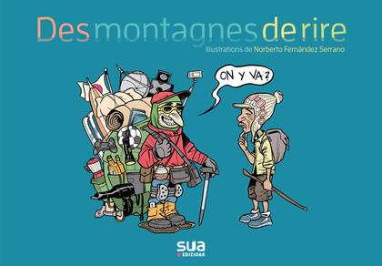 DES MONTAGNES DE RIRE